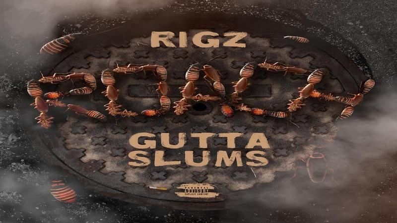 Rigz - Roach Gutta Slums (2019 New Full Album) Prod. By Chup Ft. Da Cloth