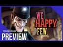 First 15 Minutes of We Happy Few Gameplay on Xbox One