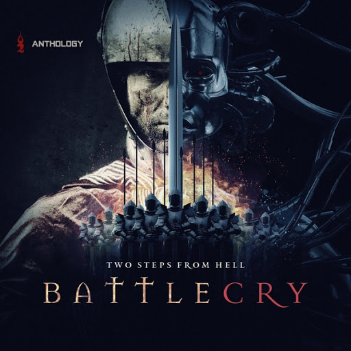 Two Steps From Hell альбом Battlecry Anthology