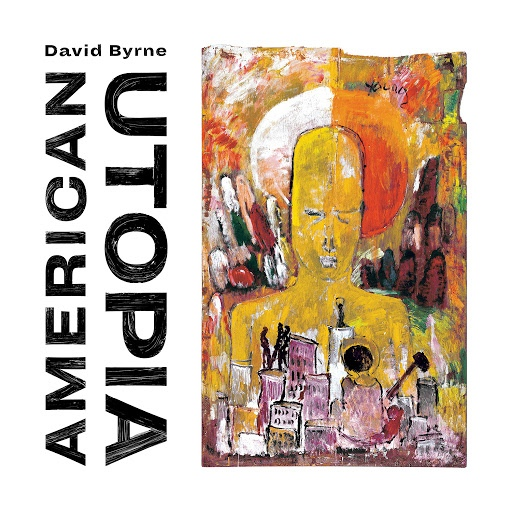 David Byrne альбом American Utopia (Deluxe Edition)