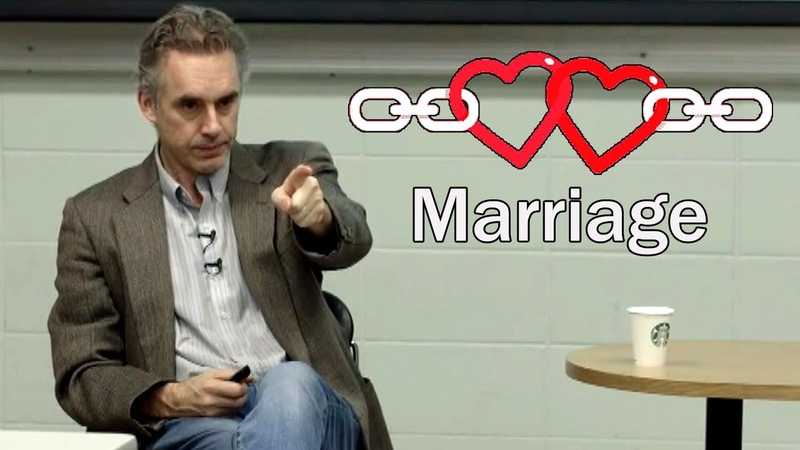 The Real Reason for Marriage Prof Jordan Peterson