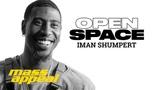Open Space Iman Shumpert Mass Appeal