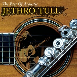 Jethro Tull альбом The Best Of Acoustic Jethro Tull