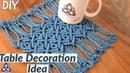 Macrame Table Mat Tutorial Table Cloth DIY Table Decoration Ideas