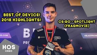 CS:GO - Spotlight Device (Fragmovie) | Device лучшие моменты 2018
