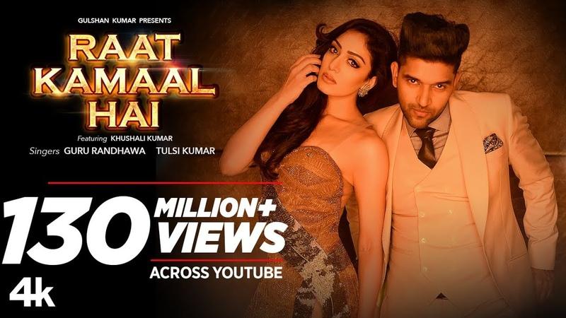 Official Video: Raat Kamaal Hai | Guru Randhawa Khushali Kumar | Tulsi Kumar | New Song 2018
