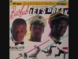 Baobab - Let's break (Ghettoblaster-Version)