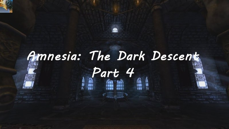 Amnesia: The Dark Descent 4