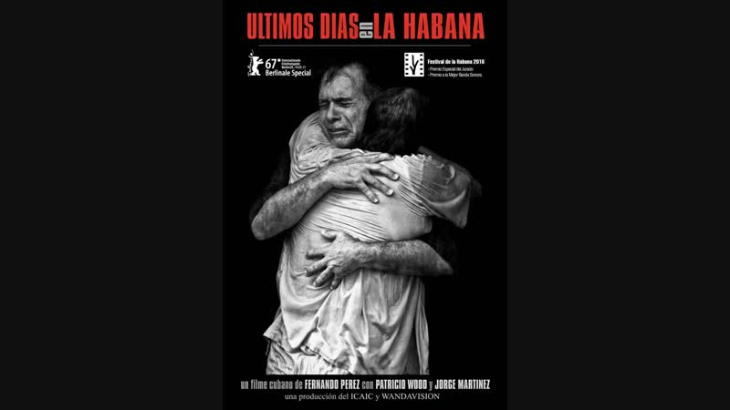 Cine cubano de los 2010s ÚLTIMOS DÍAS EN LA HABANA