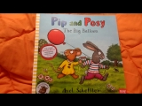 Pip and Posy the Big Baloon Nosy Crow