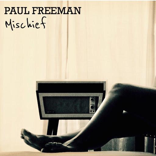 Paul Freeman альбом Mischief