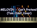 MELOVIN / Tom Odell - Can't Pretend (Piano Cover Tutorial by ardier16)