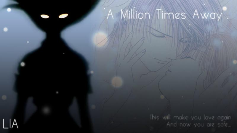 LIA - A Million Times Away