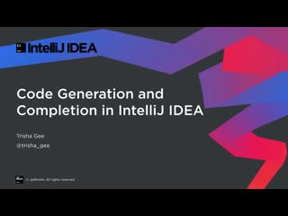 Code Generation and Completion in IntelliJ IDEA