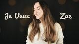 Zaz - Je Veux (cover by Julia)