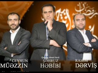 Nur Qrupu (Sehruz Hebibi,Ceyhun Muezzin & Rahim Dervis)-Ramazan  2014
