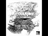 Synapson feat. Victor Deme - Djon Maya Mai (Sascha Braemer Remix)