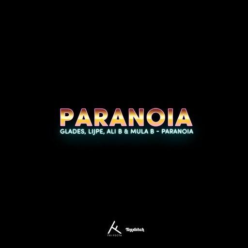 glades альбом Paranoia