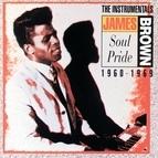 James Brown альбом Soul Pride: The Instrumentals 1960-1969