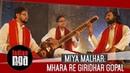 Miya Malhar Mhara Re Giridhar Gopal Best of Indian Classical Music