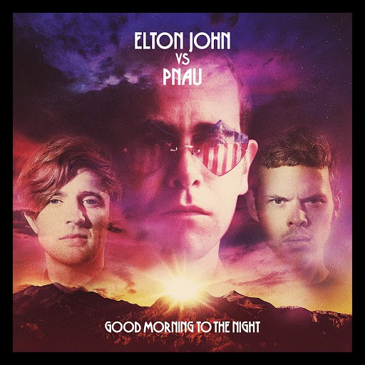 Elton John альбом Good Morning To The Night