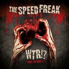The Speed Freak альбом WTR!?