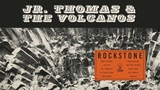 Jr. Thomas &amp The Volcanos - Rockstone FULL ALBUM STREAM