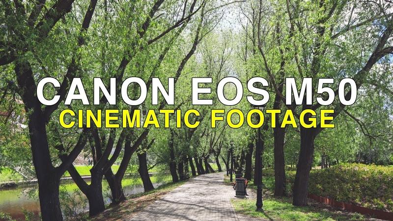 Canon EOS M50 Footage - Ekaterinburg City