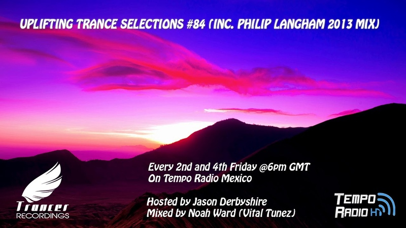 Trancer Recordings Presents: Uplifting Trance Selections 84 (Inc. Philip Langham 2013 Mix)