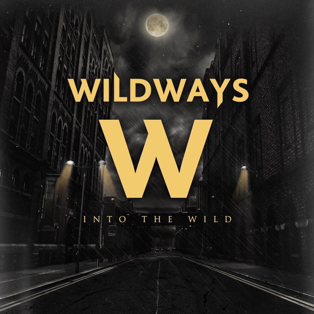 Wildways - Sirens (New Song) (2016)