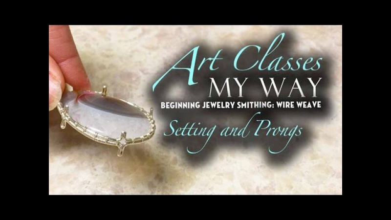 REMAKE!! Beginning Jewelry Smithing: settings and Prongs 1 of 2