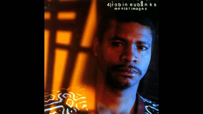 Robin Eubanks - Mental Images (Mental Images, 1994)