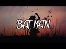Mike Snow MP Ft. Eva Gravix - BAT MAN (Bad Man)