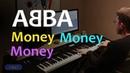 ABBA - Money Money Money - Piano Cover