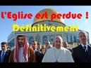Apostasie de l'Église Catholique🎯À Abu Dabi François termine le travail