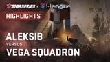 Highlights Aleksib vs Vega Squadron StarSeries &amp i-League CSGO Season 6
