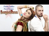Anna Lesko feat. Pavel Stratan - Leagana barca (Official New Single &amp Lyrics)