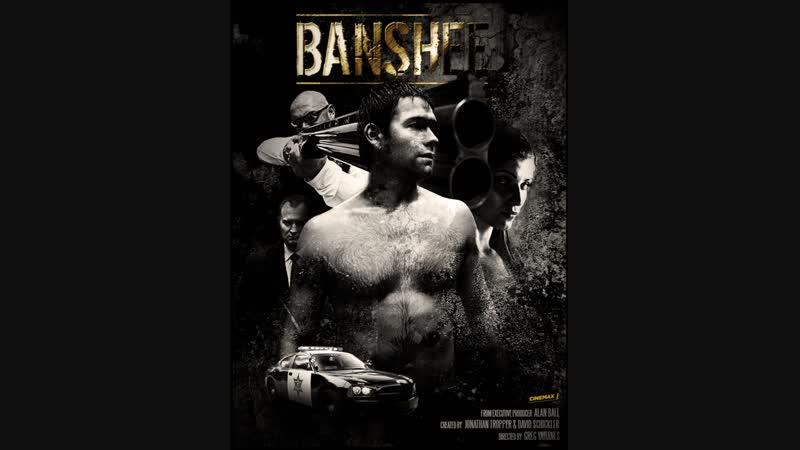 18 Банши Banshee сериал с 2013г по 2016г трейлер