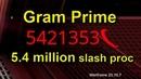 Warframe: Gram Prime build with 5.4 million damage slash proc (standalone, no buffs, no abilities)