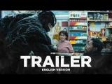 ENG | Трейлер №2: «Веном» / «Venom», 2018
