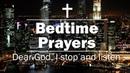 Bedtime Prayers - Dear God, I stop and listen