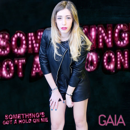 Gaia альбом Something's Got a Hold On Me