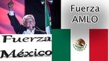 Fuerza Amlo,Fuerza Mexico.