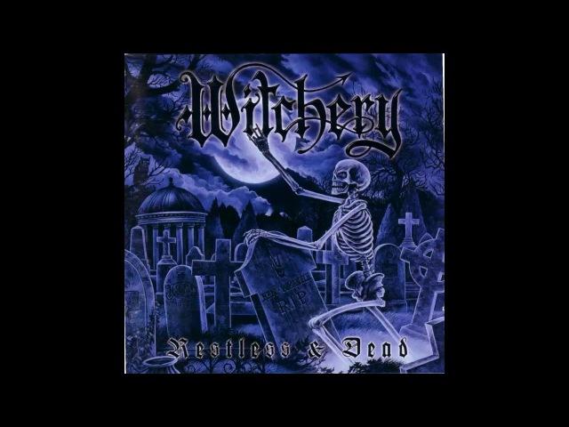 WITCHERY - RESTLESS DEAD - FULL ALBUM 1998