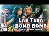 Yo Yo Honey Singh Lak Tera Bomb Bomb Kamal Raja Gurish Records