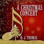B.J. Thomas альбом A Christmas Concert