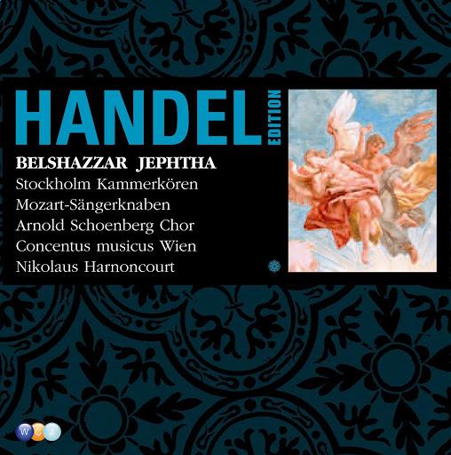 Nikolaus Harnoncourt альбом Handel Edition Volume 6 - Belshazzar, Jephtha