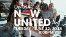 LA - USA, 6PM PST - Now United