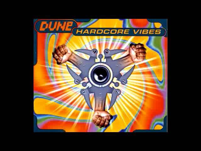 Dune - Hardcore Vibes
