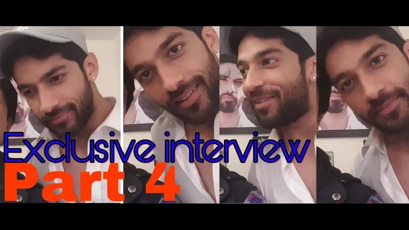 Karan vohra (shaurya khanna) exclusive interview part 4